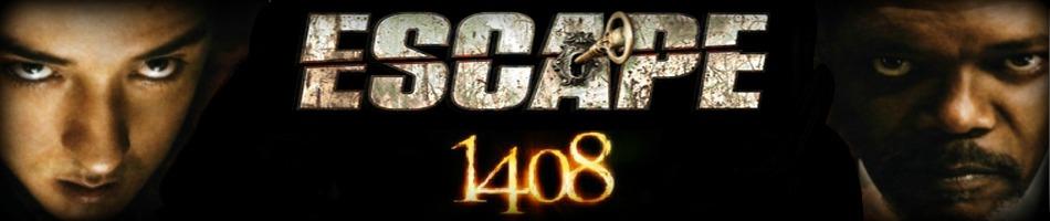 1408-Escape3